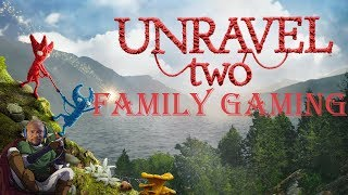 Unravel 2 - Family Gaming - Let