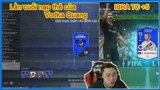 Lần cuối nạp thẻ của VodkaQuang và Đập Ibrahimovic TC +5