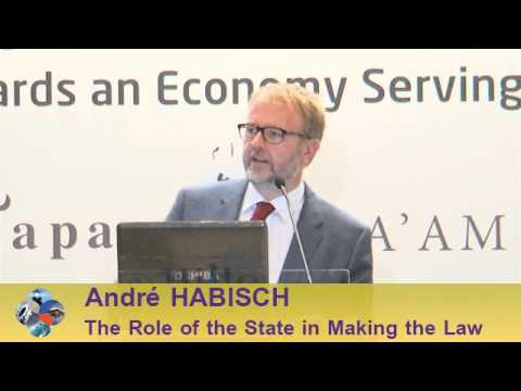 Beirut Conference 2013 - André HABISCH: The Role of The State in Making the Law