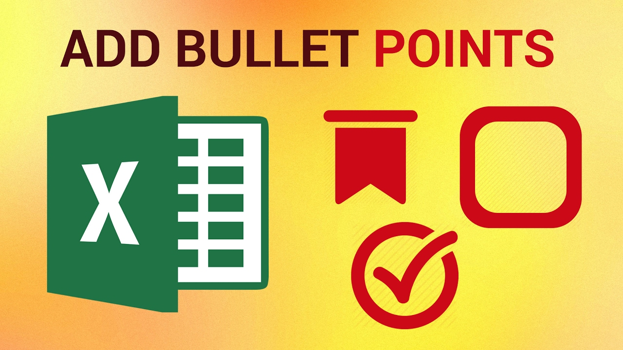 How To Add Bullet Points List To Excel 2016 Youtube