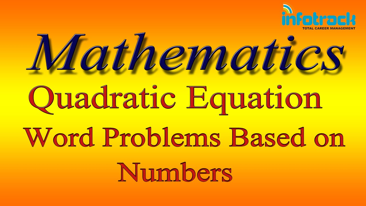 Maths: Quadratic Equation: Word Problems based on Numbers. - YouTube