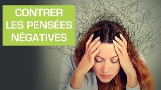Contrer les pensées négatives - Coaching développement personnel