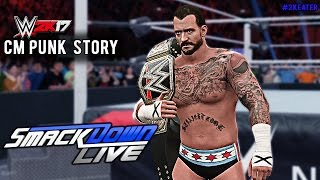 WWE 2K17 Custom Story CM PUNK RETURNS TO SMACKDOWN LIVE Ft AJ Styles Undertaker PS4 XB1