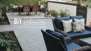 Making Over My Parents' Courtyard! | How to Lay Pavers