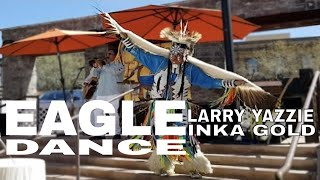 INKA GOLD FEAT LARRY YAZZIE | EAGLE DANCE - IMAGINATION