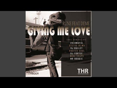 Giving Me Love (feat. Deme) (Mr. Boogie's DeepDown Mix)