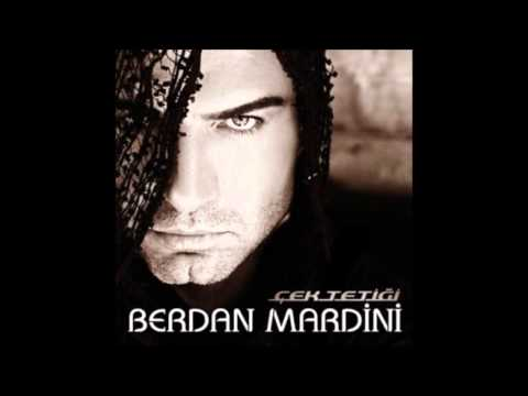 Berdan Mardini-Kime Kin Ettin 2011