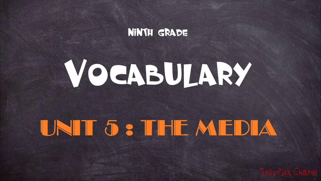 Học tốt tiếng Anh lớp 9 – Unit 5 Media