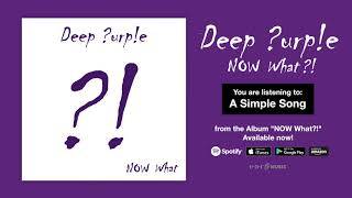 "Deep Purple ""A Simple Song"" Official Full Song Stream - Album NOW What?! OUT NOW!"