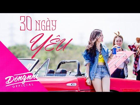 30 Ngày Yêu - Đông Nhi | Official Music Video HD