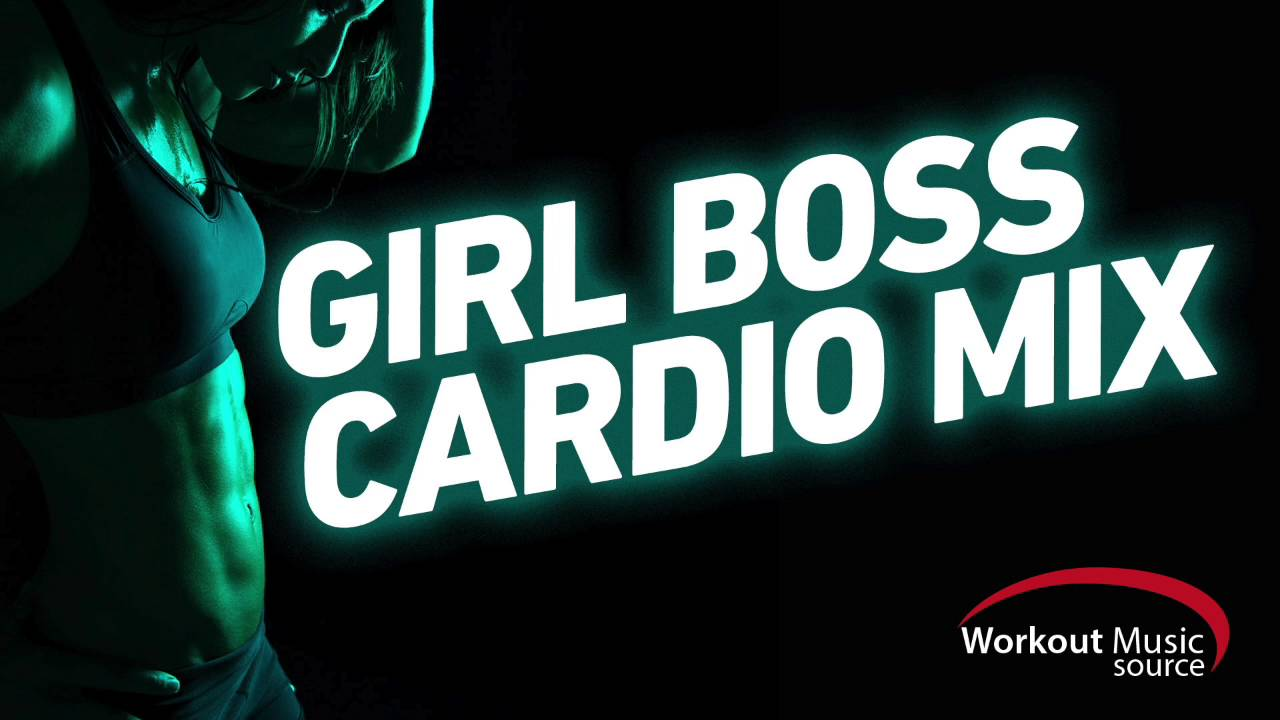Workout Music Source // Girl Boss Cardio Mix // 32 Count (130 BPM)