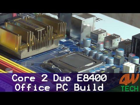 Core 2 Duo E8400 Office PC Build