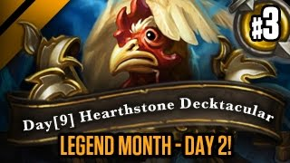 Day[9] HearthStone Decktacular #114 - Legend Month - Day 2! P3