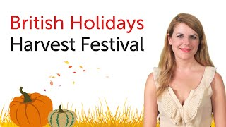 British English Holidays - Harvest Festival
