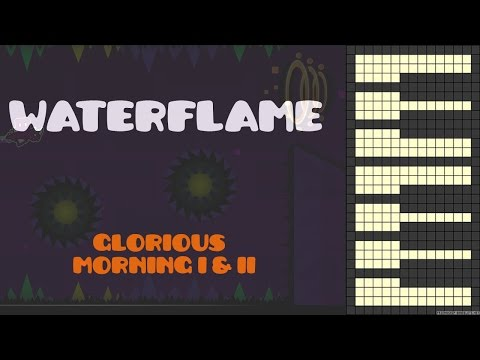 Waterflame - Glorious Morning I & II [Piano Cover] (GD)