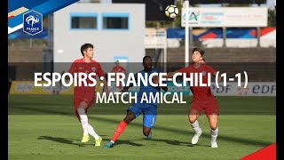 France - Chili Espoirs 2017 :  1-1