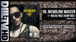 HZD/HAZZIDY - 06. Niewolnik marzeń ft. Wilku WDZ | (AUDIO DIIL TV)