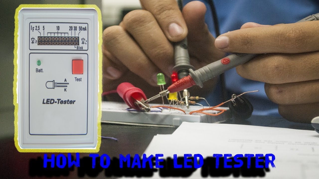 how to make l e d tester diy youtube how to build led tester circuit diagram [ 1280 x 720 Pixel ]