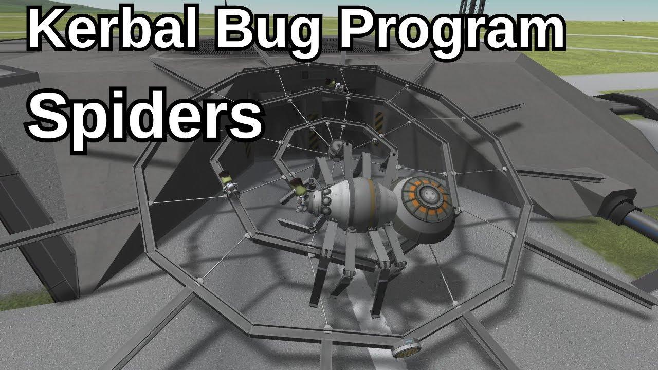 Kerbal Bug Program - Spiders