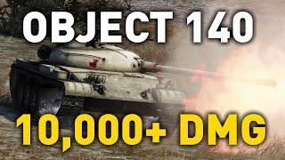 World of Tanks || Object 140 - 10,000+ DMG