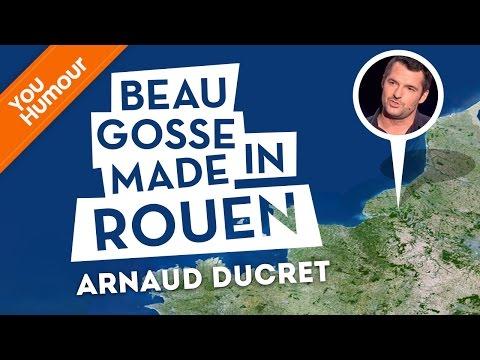 ARNAUD DUCRET - Beau gosse made in ROUEN