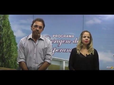 Mensagem de Esperança com Nelson Dantas e Sara Samirys 11032016