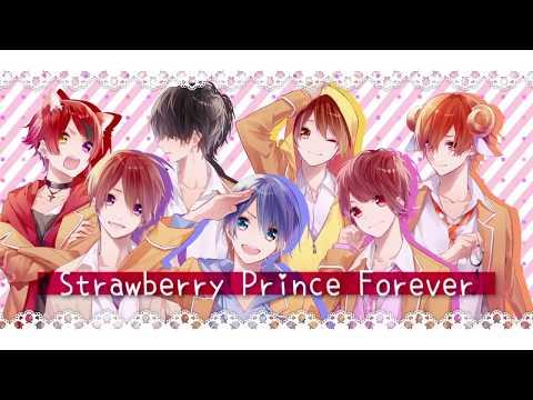 【すとぷり】StrawberryPrinceForever【オリジナル】