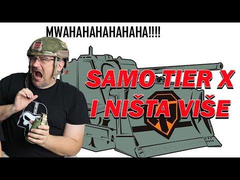 WoT Srbija   Samo Tier X i NIšta Više  KursorTV
