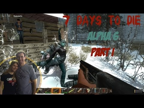 Molly and Wade Play 7 Days to Die Part 1: World Expanded