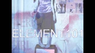 Watch Element 101 Just To Like You video