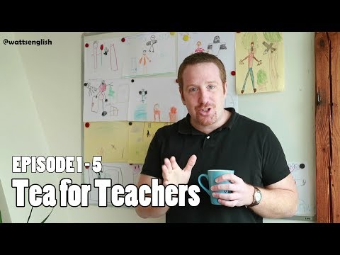 Tea for teachers by Steve Watts | English teaching kids | Wattsenglish