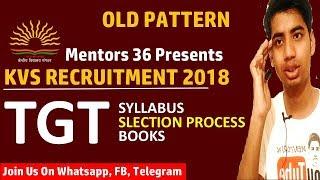 KVS TGT Syllabus, Selection Pattern and Books | Mentors 36 | KVS Recruitment 2018