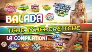 Balada (Tchê tcherere tchê tchê) - La Compilation!