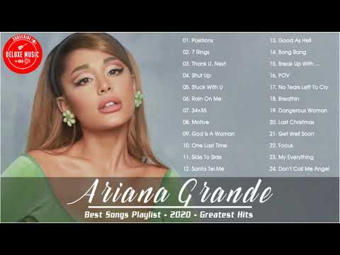 ArianaGrande Playlist - ArianaGrande Best Songs - ArianaGrande Top Hits - Best Songs of ArianaGrande