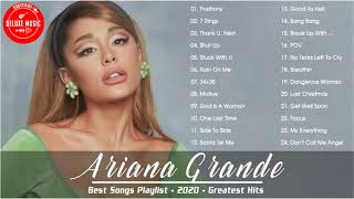 ArianaGrande Playlist - ArianaGrande Best Songs - ArianaGrande Top Hits - Best Songs of ArianaGrande