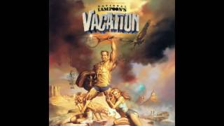 Taken From The Album: National Lampoons Vacation Soundtrack Recorde...