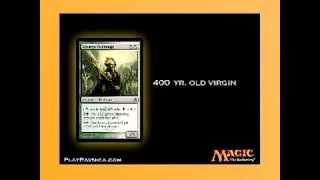 "Magic: The Gathering -- ""400 yr  old Virgin"" Thumbnail"