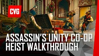 Assassins Creed Unity Co-op Heist Mission