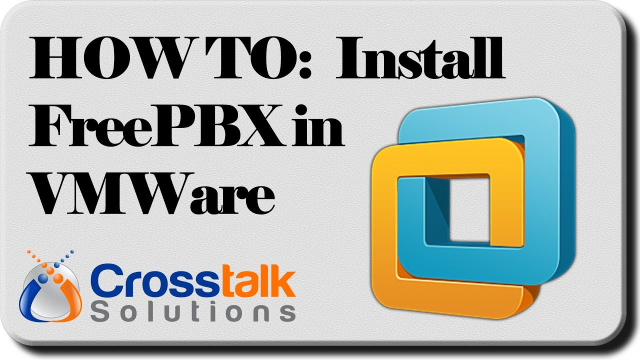 HOW TO: Install FreePBX in VMWare