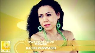 Ratih Purwasih - Habis Manis Sepah Dibuang (Official Music Audio)
