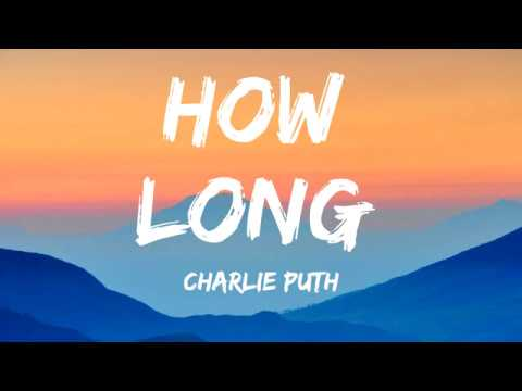 Charlie Puth - How Long (Lyrics)
