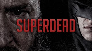 SUPERDEAD - Short Film 2019