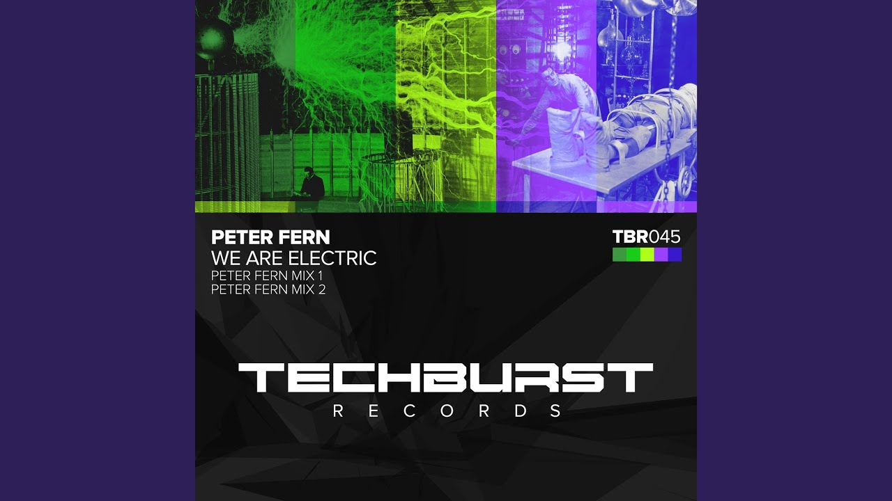 We Are Electric (Peter Fern Mix 2)