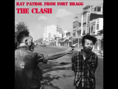 The Clash - Rat Patrol From Fort Bragg
