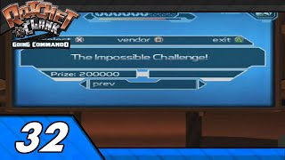 Ratchet & Clank: Going Commando Episode 32: Impossible Challenge