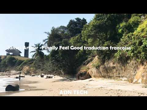 James Arthur -Finally Feel Good Traduction Francaise