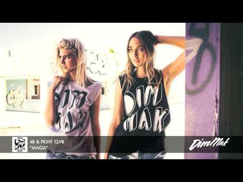 "4B & FIGHT CLVB - ""Maga"" (Audio) | Dim Mak Records"