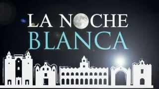 Spot La Noche Blanca 3a. Edición