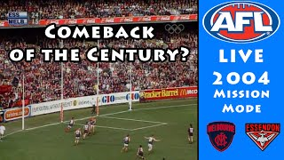 COMEBACK OF THE CENTURY? - AFL 2004 Mission Mode