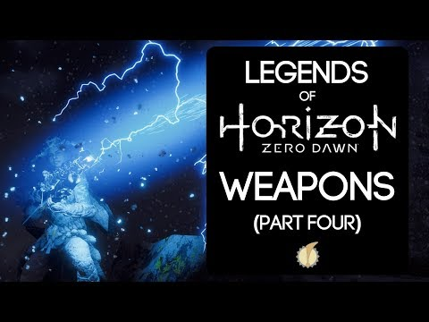 Legends of Horizon Zero Dawn: Weapons (Part Four) thumbnail
